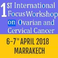 1st International Focus Workshop on Ovarian and Cervical Cancer