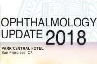 UCSF CME: Ophthalmology Update 2018