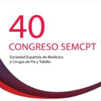 40 Congress SEMCPT (Spanish Society of Medicine and Foot and Ankle Surgery)