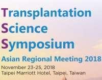 Transplantation Sciences Symposium (TSS) Asian Regional Meeting 2018