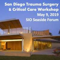San Diego Trauma, Surgery and Critical Care Workshop