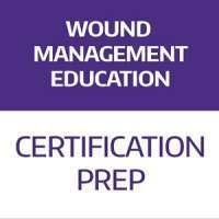 Wound Management Certification Prep Winter/Spring 2019 Meeting