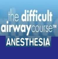 2018 Baltimore - The Difficult Airway Course: Anesthesia by Well-Assembled