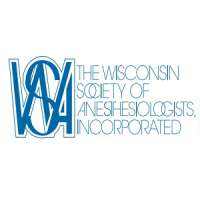 Wisconsin Society of Anesthesiologists (WSA) 2019 Annual Meeting