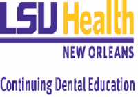 LSU Health New Orleans Continuing Dental Education