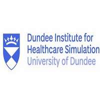 Dundee Institute for Healthcare Simulation University of Dundee